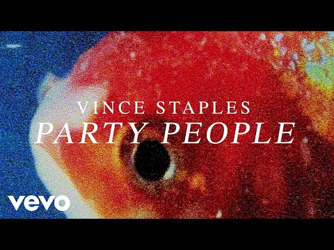 Vince Staples - Party People (Audio) Thumbnail image