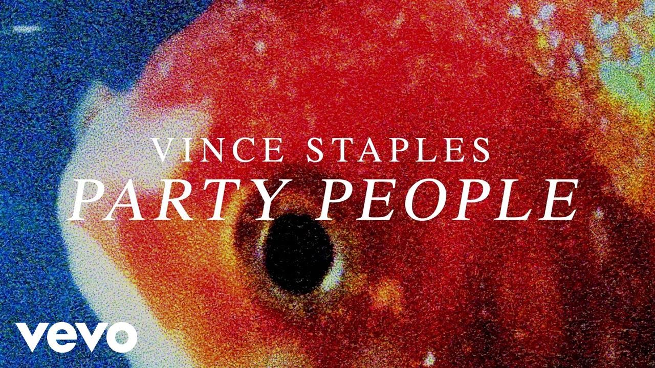 vince-staples-party-people-audio-vincestaplesvevo