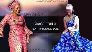 African Praise-Glory Be To God In The Highest (Grace Forlu Feat. Prudentia Jaze)
