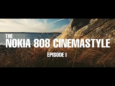 NOKIA 808 PUREVIEW CINEMASTYLE EPISODE I