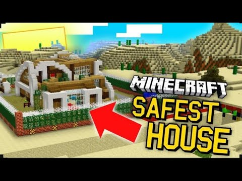 How to build a safe house in minecraft