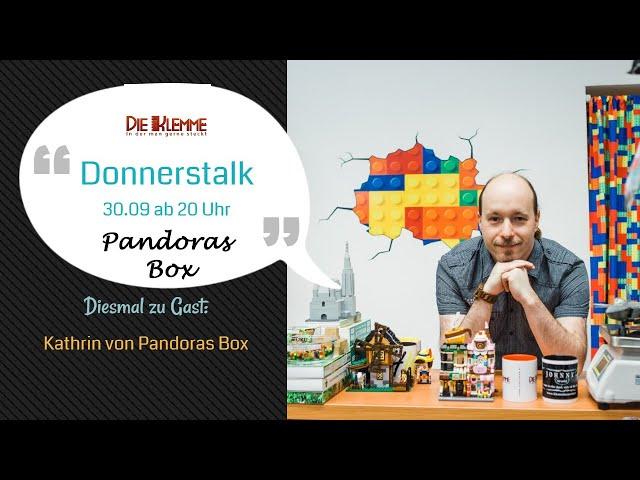 Livestream am 30.09.21: Donnerstalk mit Pandoras Box