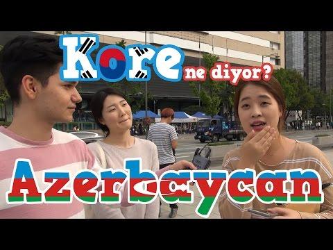 Kore Ne Diyor? | Azerbaycan denildiğinde aklınıza gelen ilk şey nedir?