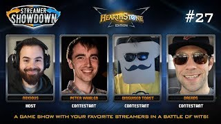Streamer Showdown #27 Hearthstone Edition (feat. Peter Whalen, Disguised Toast, Dreads, and Noxious)