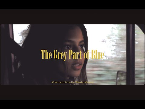 The Grey Part Of Blue | A Short Film (2019)