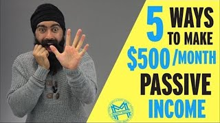 5 Passive Income Ideas To Make $500/Month