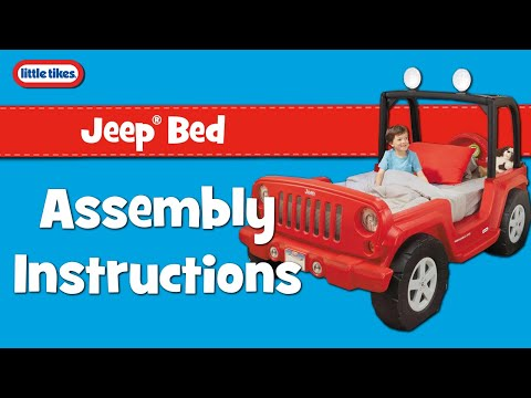 Jeep Bed | Little Tikes | Assembly Instructions Video