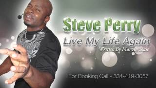 live my life againby steve perry