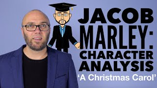 Jacob Marley: Character Analysis - 'A Christmas Carol' (updated & animated)
