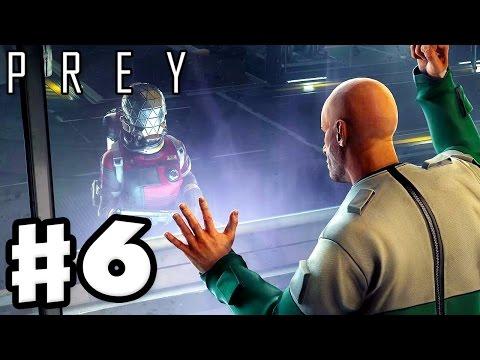 Prey - Gameplay Walkthrough Part 6 - Prisoner! Detour Mission! (Prey 2017, PC)