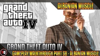 Grand Theft Auto IV Walkthrough Part 58 - Albanian Muscle