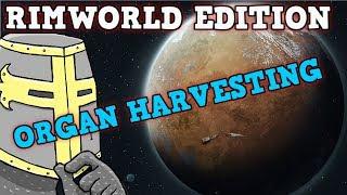 Rimworld IN A NUTSHELL - 100 Stat Man Rimworld Organ Harvesting