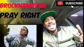 Brockhampton if you pray right |Reaction