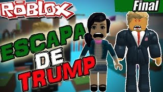 ESCAPAMOS!! Y SOMOS MINION !! //ROBLOX ESCAPE THE DONALD TRUMP parte Final // SULIIN18YT