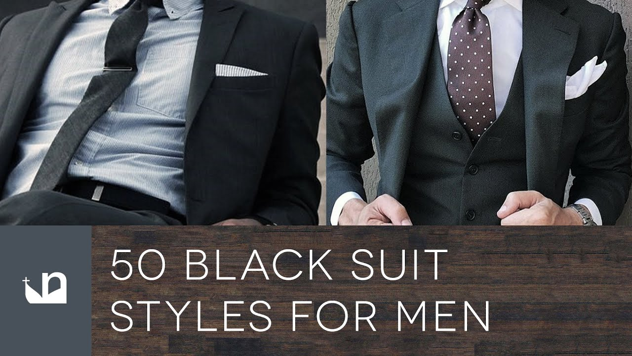 50 Black Suit Styles For Men - Male Fashion - YouTube