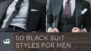 50 Black Suit Styles For Men - Male Fashion