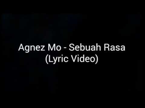 Agnez Monica Sebuah Rasa lirik