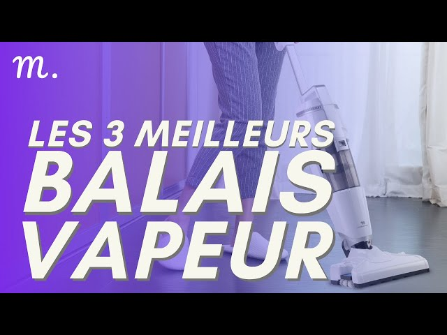 🥇TOP 3 BALAIS VAPEURS (2020)