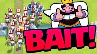Clash Royale Bait Deck MASS Strategy!