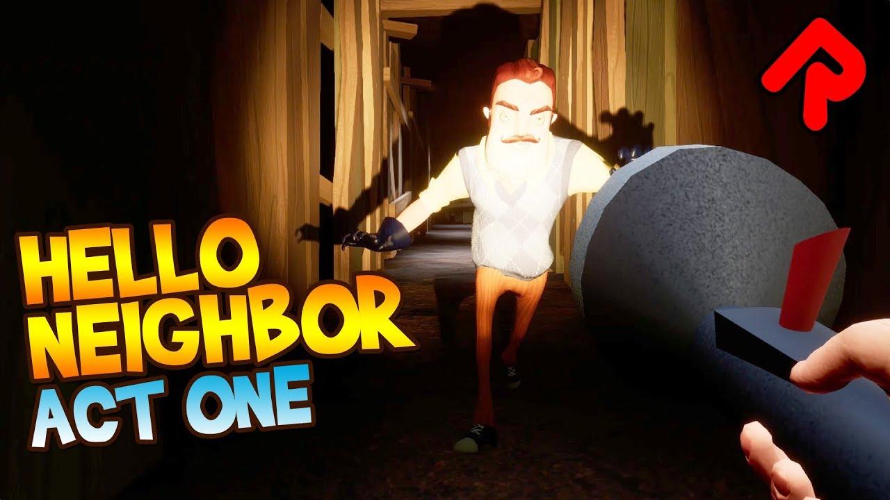 Hello Neighbor Act 1 Playthrough & Basement (Full Release) | Let's play  Hello Neighbor (PC)