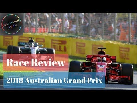 2018 Australian Formula 1 Grand Prix - Race Review | Crash Helmet F1