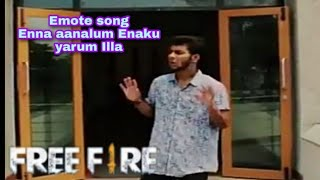 Free fire Emote Vs Enna aanalum Enaku yarum Illa song