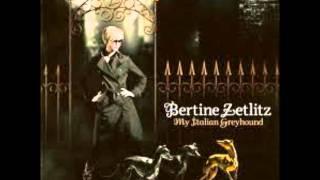 Bertine Zetlitz - Fate