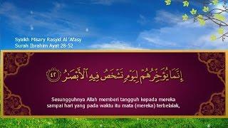 Syaikh Mishary Rashid Alafasy- Surah Ibrahim 28-52