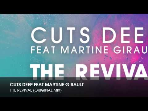 Cuts Deep feat Martine Girault -The Revival (Original Mix)