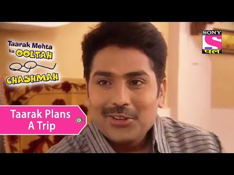 Your Favorite Character | Taarak Plans A Foreign Trip With Wife | Taarak Mehta Ka Ooltah Chashmah
