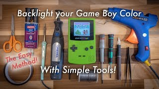 How to Backlight a Game Boy Color - The Easy Method! - Minimal Tools Required Tutorial