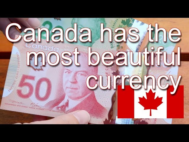 Canadian Currency is so Beautiful!