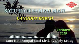 Download Mp3 Satu Hati Sampai Mati Dangdut Koplo Terbaru