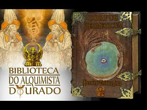 Corpus Herméticum | Audiolivro Biblioteca do Alquimista Dourado