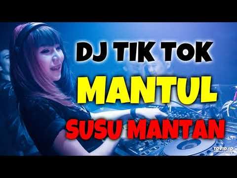 DJ MANTUL SUSU MANTAN MANTUL BODY MANTAN 2019 ORIGINAL REMIX TIK TOK PALING ENAK 2019 1