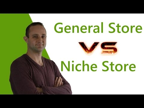 Shopify: General Store vs Niche Store (Which Is Best?)