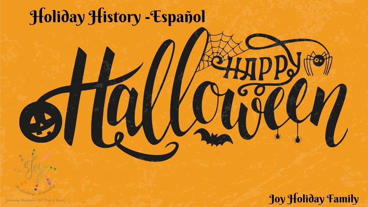 halloween holiday history - español - youtube