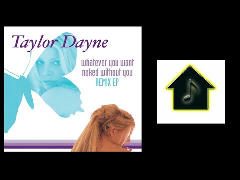 Taylor Dayne - Naked Without You (Thunderpuss 2000 Club Anthem)