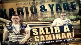 Download Salir a Caminar - Kario & Yaret (Prod. By Yance Kennoly & Alers La Pesadilla) (Original) MP3 song and Music Video