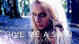 🍂 Give Me A Sign - Corinna Jane 🍁