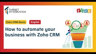 Zoho CRM Demo - A Complete Guide to Automate your Business Processes