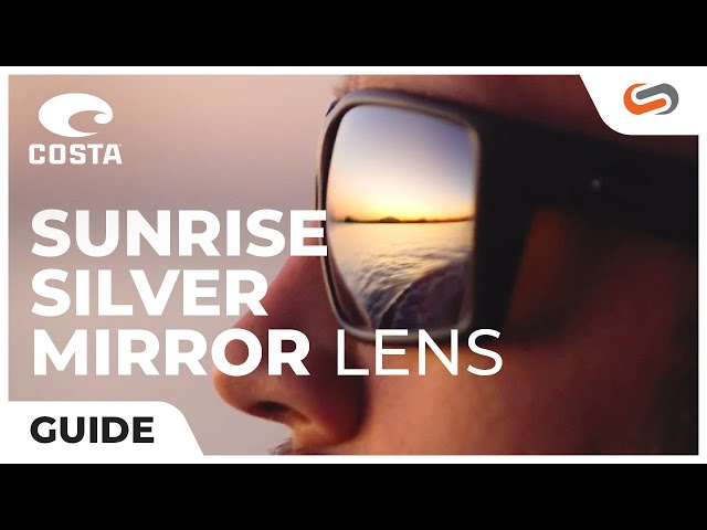 62e1c895d06e5 Costa Sunrise Silver Mirror Lens Explained