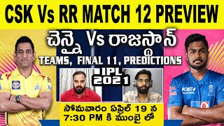 IPL2021 match no-12 Playing11 Prediction CSK vs RR Chennai Super Kings Rajasthan Telugu Telangana99