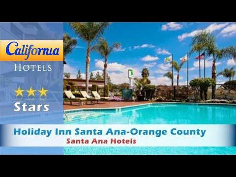 Holiday Inn Santa Ana-Orange County Airport, Santa Ana Hotels - California