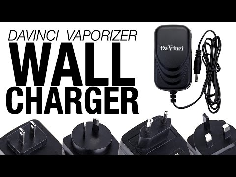 DaVinci Vaporizer Accessory – Wall Charger Overview