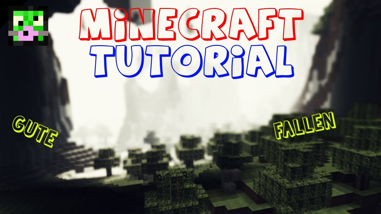 GUTE FALLEN MOBSSPIELER MINECRAFTTUTORIAL LeoroHD HD - Minecraft spieler fallen