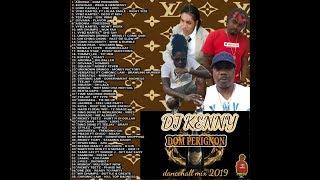 DJ KENNY DOM PERIGNON DANCEHALL MIX JAN 2019