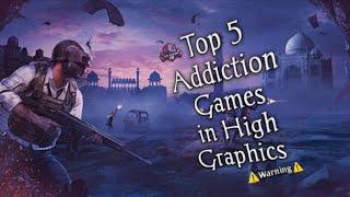 Top 5  Online  Addiction  Game   For (Android/Ios)In high Graphics( T̸o̸p̸ G̸a̸m̸i̸n̸g̸ 1̸0̸)