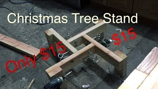 How To Build Christmas Tree Stand For Cheep $15