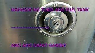 Ano Ang Gagawin Pag Napasok ng Tubig ang Fuel Tank